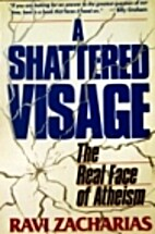 A shattered visage: The real face of atheism…