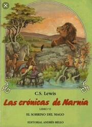 El Sobrino del Mago (Chronicles of Narnia…