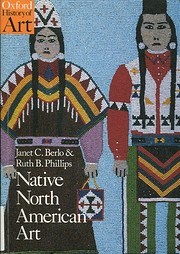 Native North American Art (Oxford History of…