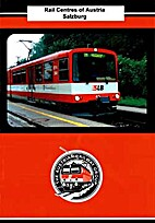Rail centres of Austria; Salzburg by Stephen…
