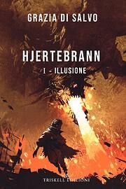 Hjertebrann I : Illusione (Italian Edition)…
