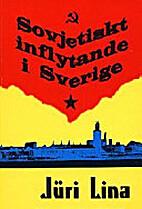 Sovjetiskt inflytande i Sverige : om…