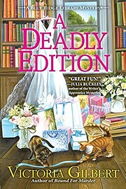 A Deadly Edition: A Blue Ridge Library…