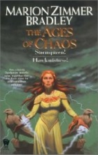 The Ages of Chaos by Marion Zimmer Bradley