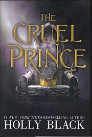 The Cruel Prince (The Folk of the Air, Band…