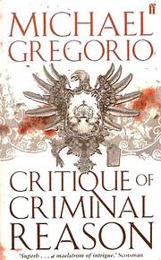 Critique of Criminal Reason: A Mystery de…