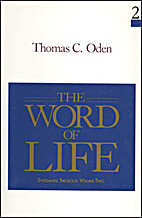 The Word of Life by Thomas C. Oden