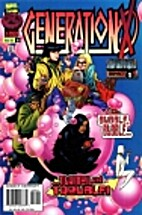 Generation X (1994) #18 - For the Sake of…