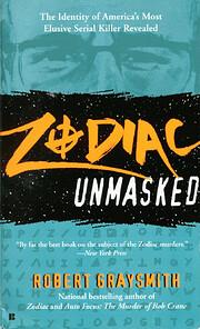 Zodiac Unmasked: The Identity of America's…