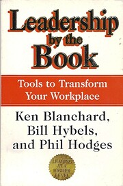 Leadership by the Book : Tools to Transform…