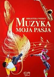 Muzyka moja pasja de Ewa Paciorek