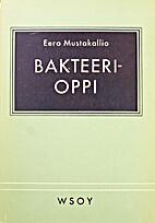 Bakteerioppi by Eero Mustakallio