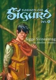 Sagaen om Sigurd af Josefine Ottesen