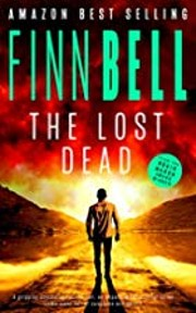 THE LOST DEAD: A gripping psychological…