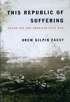 This Republic of Suffering: Death and the…