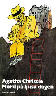 Mord på ljusa dagen av Agatha Christie