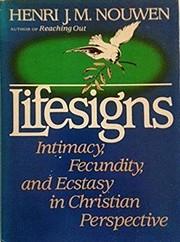 Lifesigns : intimacy, fecundity, and ecstasy…