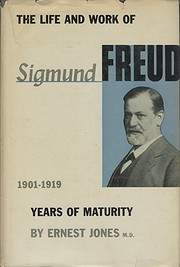 The Life and Work of Sigmund Freud: Years of…