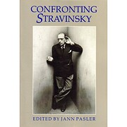Confronting Stravinsky: Man, Musician, and…