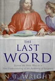 The Last Word: Scripture and the Authority…