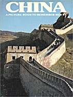China: A Picture Book to Remember Her By by…