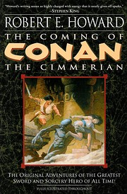 The Coming of Conan the Cimmerian: Book One:…