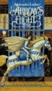 Arrow's Flight (Heralds of Valdemar) –…