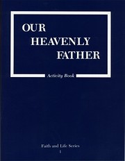 Our Heavenly Father: Activity Grade 1 (The…