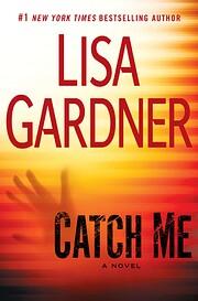 Catch Me: A Detective D.D. Warren Novel –…