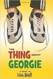 The Thing About Georgie de Lisa Graff