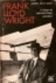Frank Lloyd Wright - A Study in…