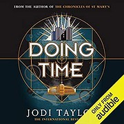 Doing Time (Time Police, #1) by Jodi Taylor
