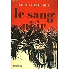 Le sang noir tome 2 by Louis Guilloux