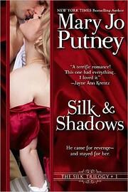 Silk and Shadows de Mary Jo Putney