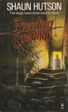 Breeding Ground by Shaun Hutson