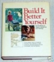 Build It Better Yourself de Organic…