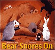 Bear snores on de Karma Wilson