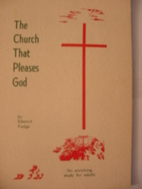 The church that pleases God : to the church…