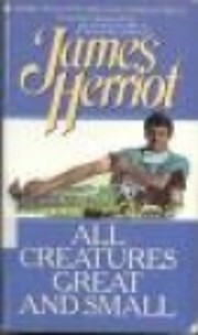 All Creatures Great and Small de James…