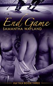End Game (Hat Trick) (Volume 3) por Samantha…
