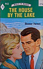 The House by the Lake by Eleanor Farnes