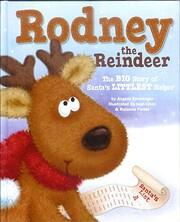 Rodney Reindeer: The Big Story of Santa's…