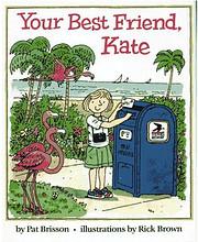 Your Best Friend, Kate de Pat Brisson
