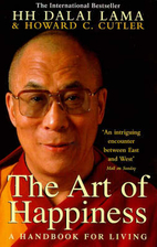 The Art Of Happiness By Dalai Lama Xiv Librarything