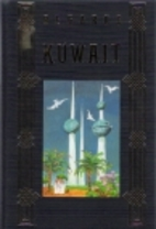 Regards Kuwait with Compliments of Kuwait…