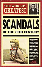 The World's Greatest Scandals of the 20th…