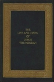 Life and Times of Jesus the Messiah –…