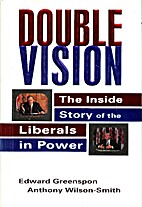 Double Vision: The Inside Story of the…