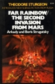 Far Rainbow: The Second Invasion from Mars…