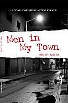Men in My Town by Keith Smith